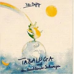 Peter Maffay - Tabaluga Und Das Leuchtende Schweigen (LP, Album, Club)
