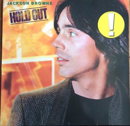 Jackson Browne - Hold Out (LP, Album, RE)