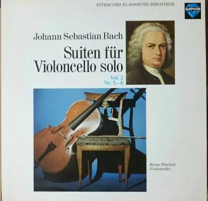Johann Sebastian Bach, Reine Flachot - Suiten Für Violoncello Solo - Vol. 2 - Nr. 5 - 6 (LP)