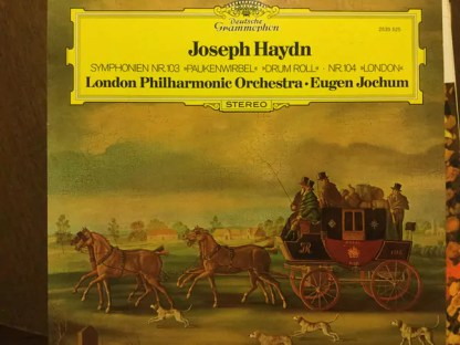 "Joseph Haydn, The London Philharmonic Orchestra, Eugen Jochum - Symphonien Nr. 103 ""Paukenwirbel"" ""Drum Roll"" - Nr. 104 ""London"" (LP)"