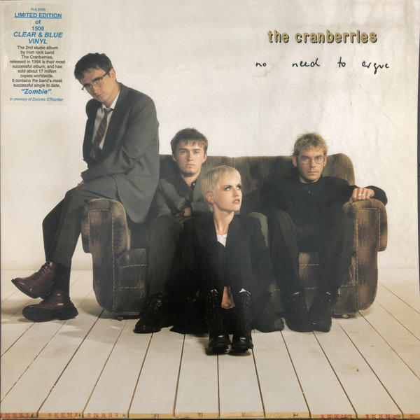 THE CRANBERRİES - NO NEED TO ARGUE LP