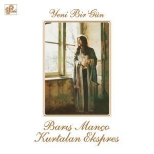 BARIŞ MANÇO-YENİ BİR GÜN - Kurtalan Ekspres - Vinyl, LP, Album, Reissue, Remastered