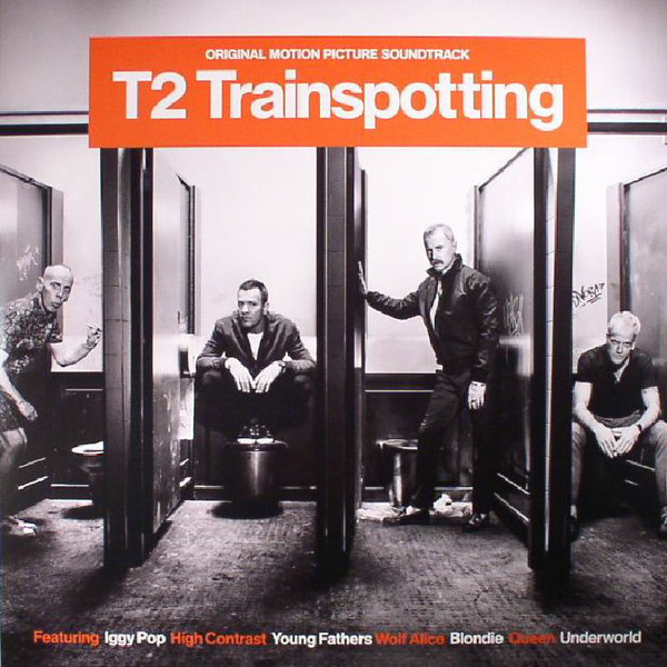 T2 -TRAINSPOTTING -(Music From The Motion Picture)LP