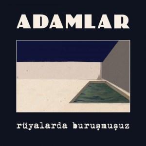 ADAMLAR - RÜYALARDA BULUŞMUŞUZ LP