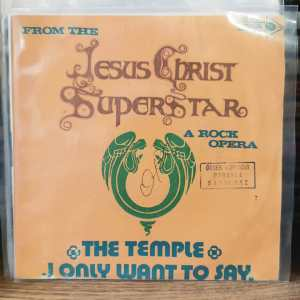 ANDREW LLOYD WEBBER AND TIM RICE - THE TEMPLE / I ONLY WANT TO SAY 45LİK