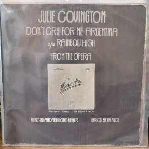 JULIE COVINGTON - DON'T CRY FOR ME ARGENTINA - RAINBOW HIGH - 45 LİK