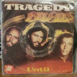 BEE GEES - TRAGEDY - UNTIL - 45LİK