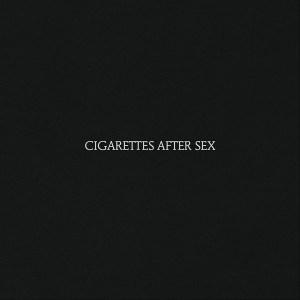 CIGARETTES AFTER SEX - CIGARETTES AFTER SEX - Vinyl, LP, Album PLAK