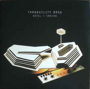 ARCTIC MONKEYS - TRANQUILITY BASE HOTEL + CASINO - Vinyl, LP, Album, 180 Gram - PLAK