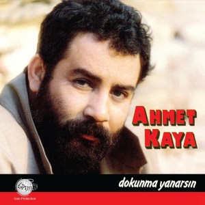 AHMET KAYA - DOKUNMA YANARSIN– Vinyl, LP, Album, Reissue- PLAK