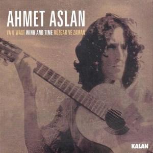 AHMET ASLAN - VA U WAXT - WIND AND TIME - RÜZGAR VE ZAMAN - Vinyl, LP, Reissue - PLAK
