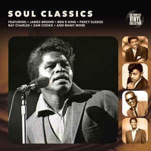 SOUL CLASSICS - Ray Charles-Ben E. King-James Brown - Vinyl, LP, Compilation - PLAK