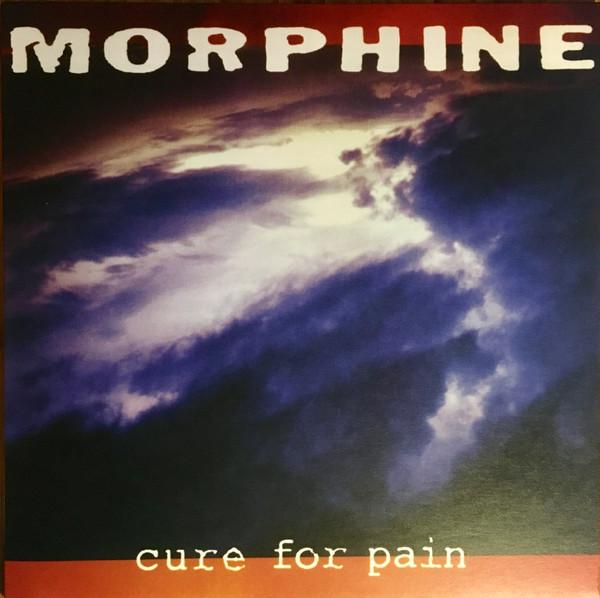 MORPHINE-CURE FOR PAIN- Vinyl, LP, Album, Reissue, 180g-Music On Vinyl - PLAK
