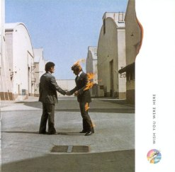 "Pink Floyd – ""Wish You Were Here"""