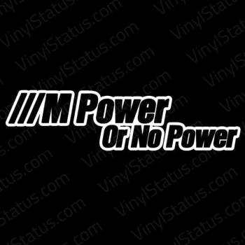 M-Power-or-No-Power