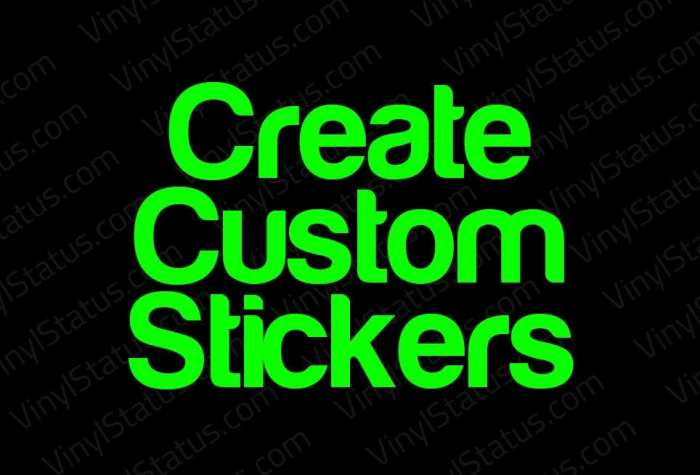 Custom Decals Stickers Premium Quality Vinyl Status