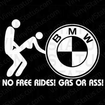 gas-grass-or-ass-nobody-rides-for-free-bmw