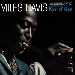Miles Davis Kind of Blue - Jazz