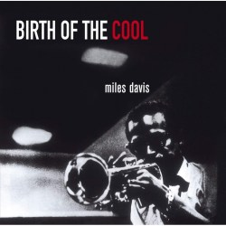 Miles Davis Birth of the Cool - Jazz