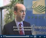 Click here for an exclusvie video interview with FCC Commissioner Adelstein at the OPASTCO Summer 2008 Convention