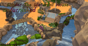 Under The Waterfall House for Sims 4 Unfurnished
