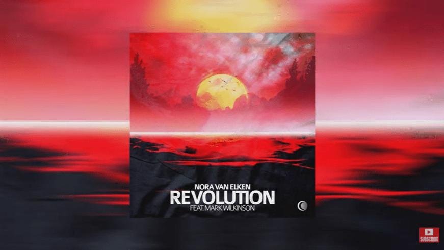 Nora Van Elken – Revolution (feat. Mark Wilkinson) – with lyrics