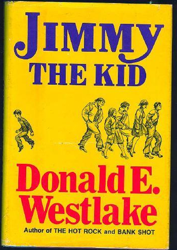 Jimmy the Kid by Donald Westlake