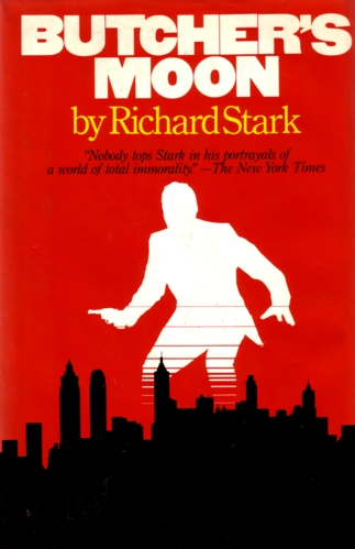 Butcher's Moon by Richard Stark (AKA Donald Westlake)