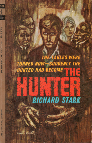 The Hunter by Richard Stark (AKA Donald Westlake)