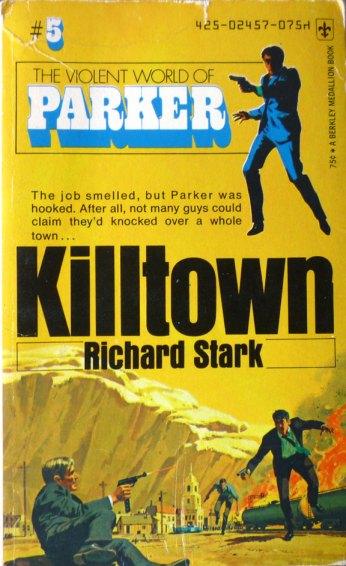 Westlake Double Score Killtown And The Score By Richard Stark