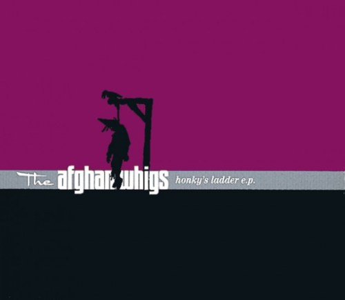 Honky's Ladder by Afghan Whigs