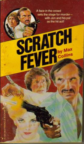 Nolan - Scratch Fever by Max Allan Collins