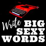June Write Big Sexy Words