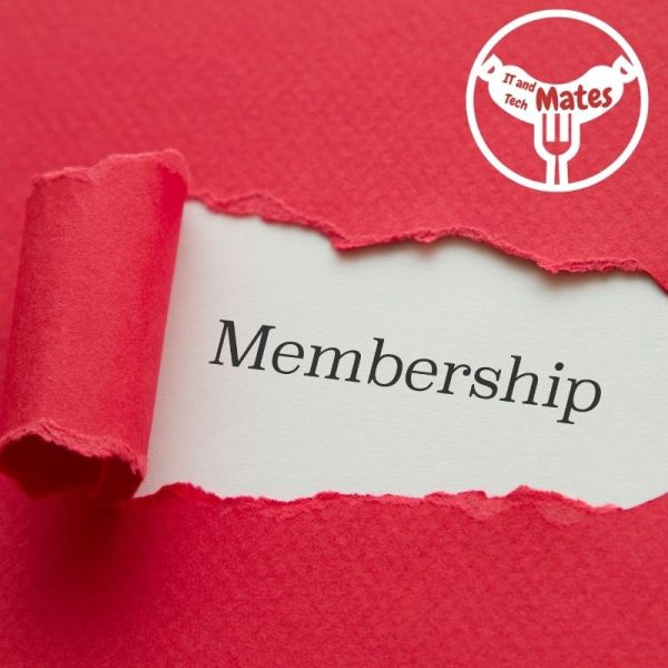 Membership Be a Your IT and Tech Mates VIP member