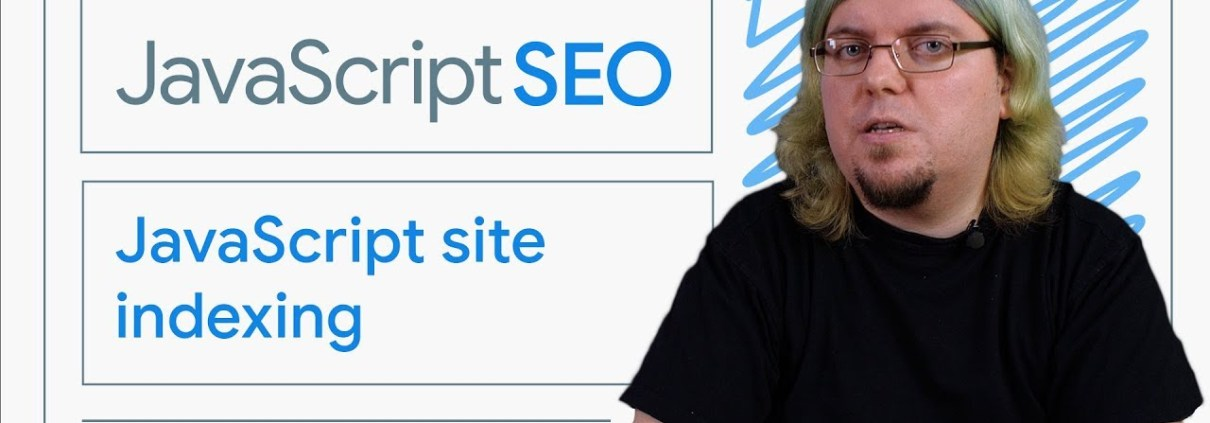 How Google Search indexes JavaScript sites - JavaScript SEO