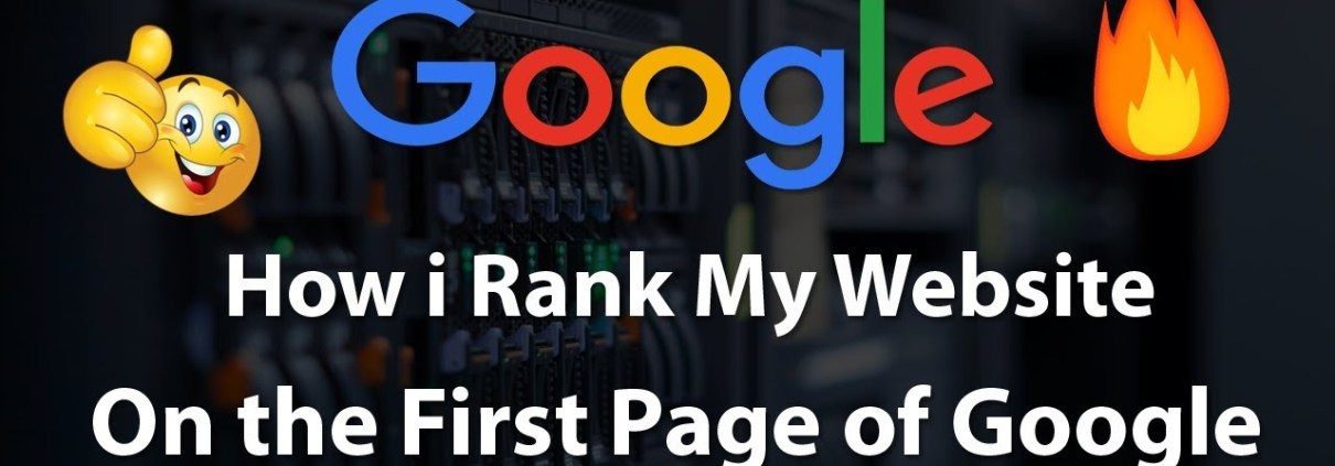 How I Rank my Website On the First Page of Google in 2018