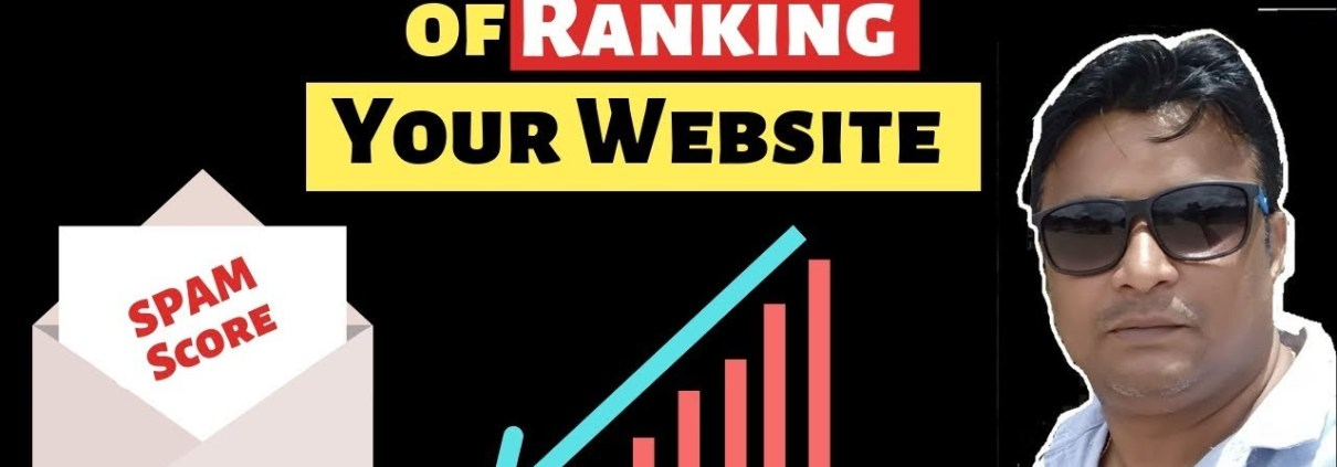 How Spam Score Can Kill Your Website & impact Ranking [in Hindi]
