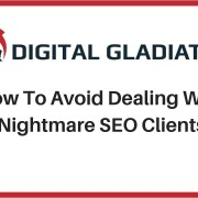 How To Avoid Nightmare SEO Clients