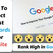 How To Select Best Keywords For Website Rank High in Google First Page