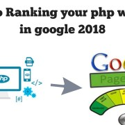How to Ranking your php Website in google 2018