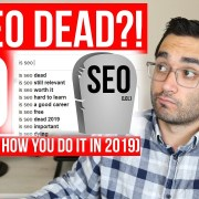 How to do SEO in 2019 | Is SEO Dead?! (what WILL & WON'T work)