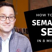 "How to do ""Semantic SEO"" in 8 minutes"