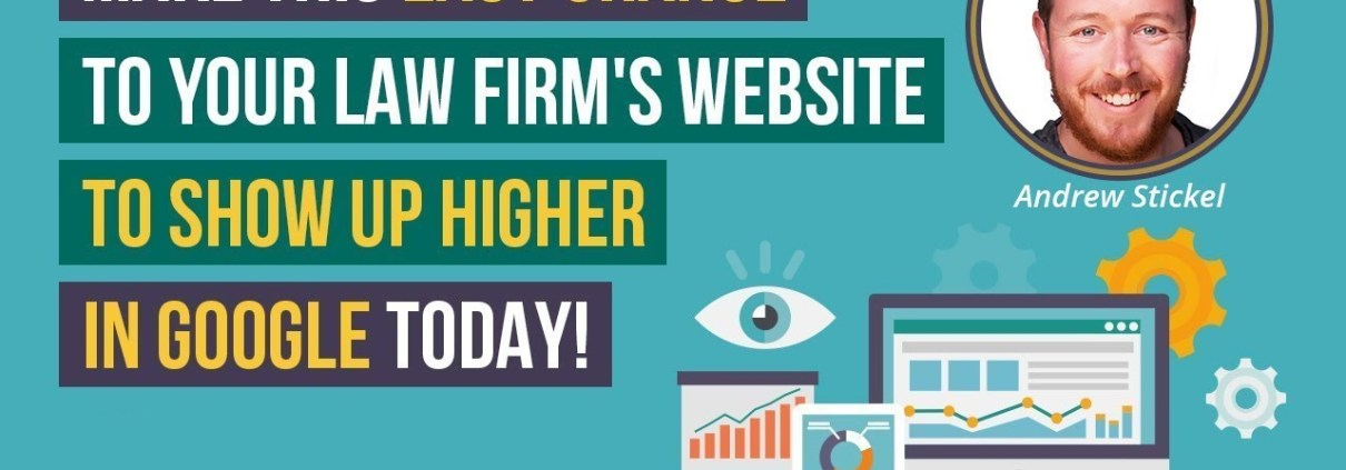 (2019) Law Firm SEO: Make This EASY Change To Your Firm's Site To Rank Higher in Google Right Away
