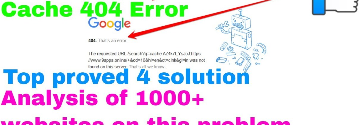 Google Cache 404 Error Does Not Impact Your Search Rankings [Solved]