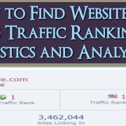 How to Find Website and Blog Traffic Rankings, Statistics and Analytics