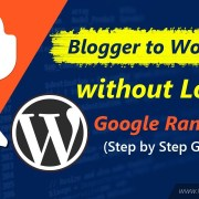 How to Transfer From Blogger to WordPress without Losing Google Ranking [Hindi]
