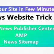 Rank Your Site in Few Minutes |  News Website (Case Study) Google News Publisher Center!