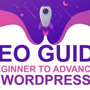 SEO Guide | Beginner to Advance Wordpress SEO Guide