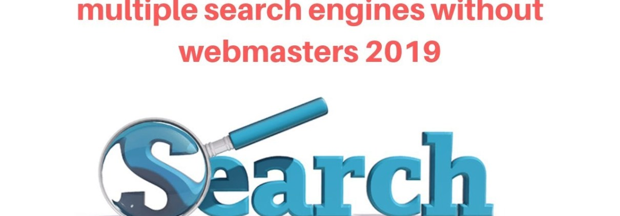 Seo Tutorial - How to rank your website on multiple search engines without webmasters 2019
