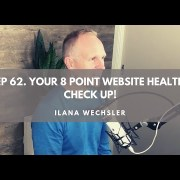 Ep62. Your 8 point website health check up. Justin Meadows.